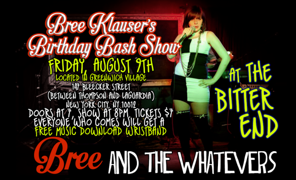 BIrthday Show/ FREE MUSIC GIVEAWAY ! 8/9/13 At The Bitter End.